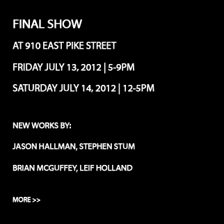 Final Show at 910 East Pike Street